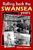 Rolling Back The Swansea Years